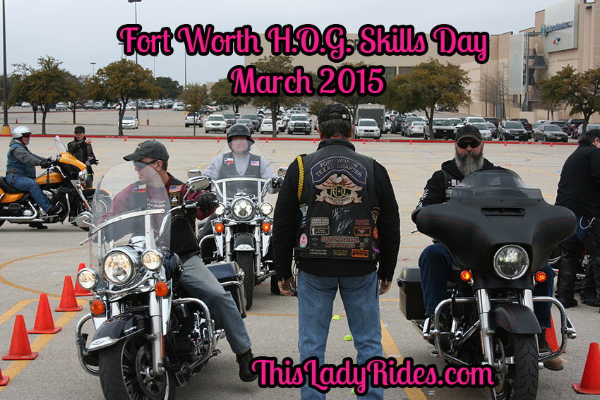 Fort Worth HOG Skills Day March 2015