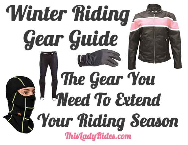 Must Have winter gear for motorcycle riders.